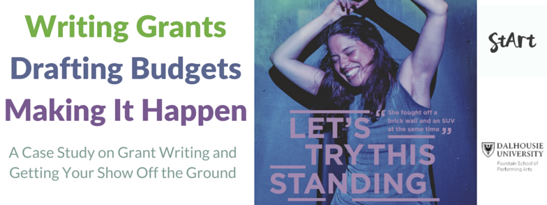 Writing Grants, Drafting Budgets, Making It Happen